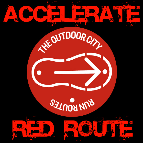 Accelerate Run Routes >>
