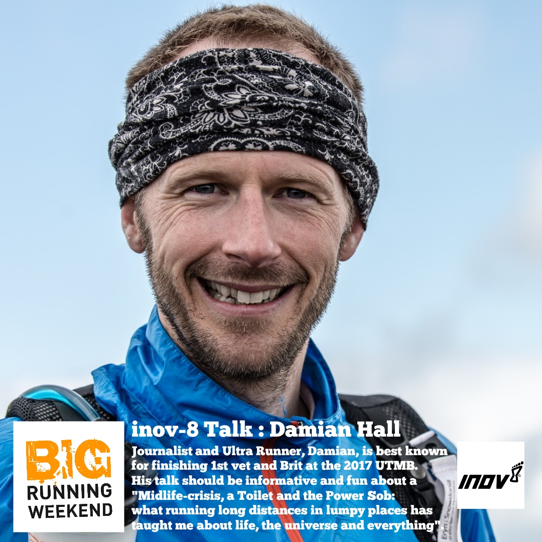 BIG Running Weekend : Damian Hall